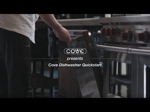 Cove Dishwasher Quick Start