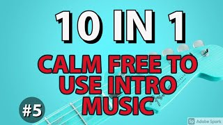 CALM MUSIC INTRO 10 IN 1 #5 | FREE TO DOWNLOAD TRAILER MUSIC