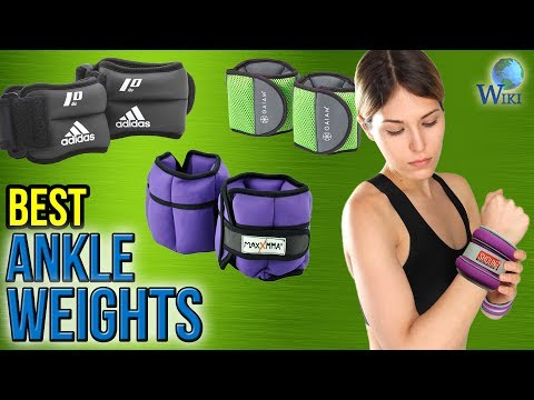 10 Best Ankle Weights 2017
