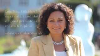 preview picture of video 'Eva Lukáčová, nezávislá kandidátka na primátorku mesta Krupina'