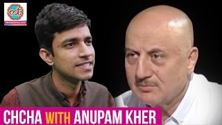 Chcha In Conversation With Anupam Kher  Sirri Baat  The Lallantop