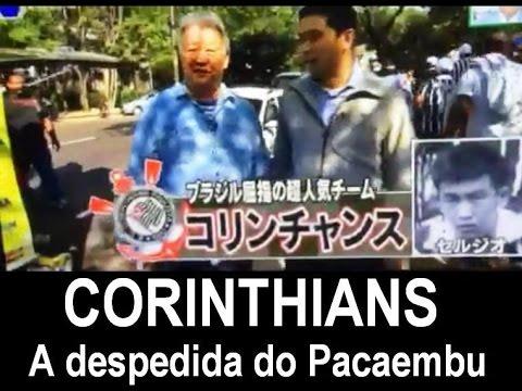 TV DO JAPÃO cobriu a despedida do CORINTHIANS no PACAEMBU
