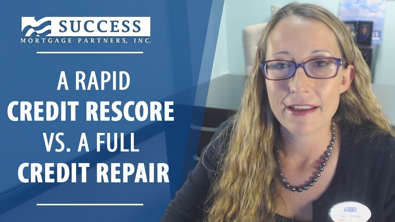Rapid Credit Rescore vs. Credit Repair