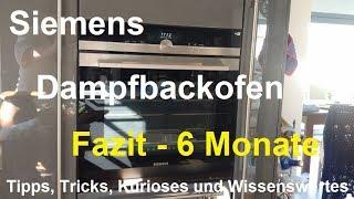 Fazit Dampfbackofen Siemens HS658GXS6 IQ700 Backofen Dampfgarer Backsensor