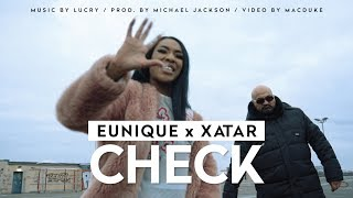 Eunique ► CHECK (feat. Xatar) ◄ Music By Lucry  Prod. By Michael Jackson