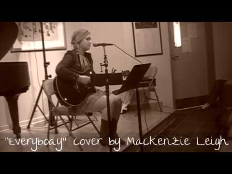 """Everybody"" (Acoustic) cover by Mackenzie Leigh"
