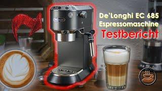 Delonghi EC 685 Dedica Espressomaschine im Test [Fazit nach 6 Wochen Alltag]