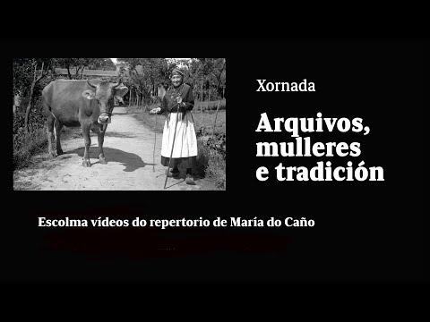 Escolma de vídeos do repertorio de María do Caño