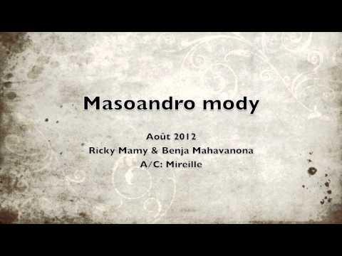 Masoandro mody - Ricky mamy & Benja Mahavanona