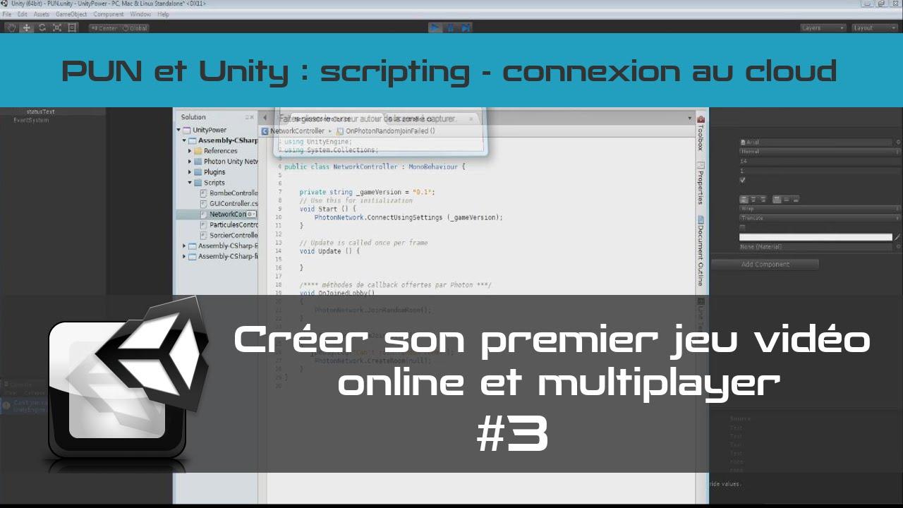 [TUTO Unity3D FR] Unity 5 - Créer un jeu vidéo online et multiplayer #3- Connexion au cloud