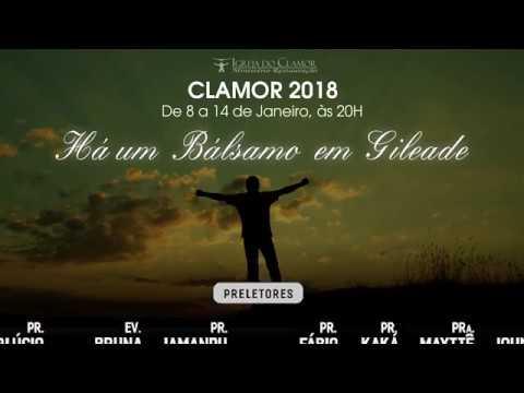 Projeto de vida CLAMOR 2018 - Há um Bálsamo em Gileade