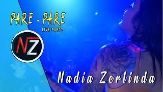 PECAAHHH!! Nadia Zerlinda   Live PA @Pare Pare #NadVlog