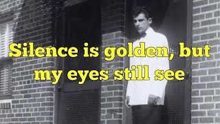 """The 4 Seasons - """"Silence Is Golden"""" - Lyrics"""