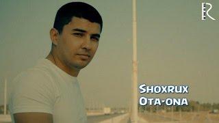 SHOXRUX - OTA ONA 2016