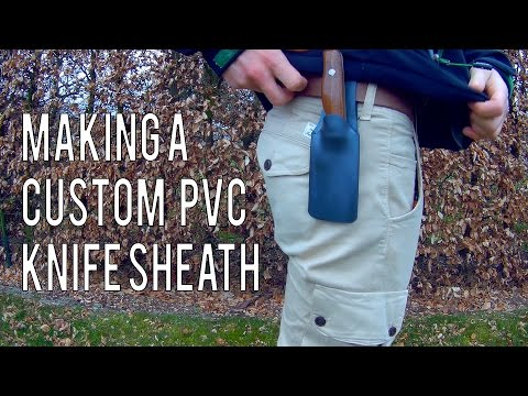 Making A Custom PVC Knife Sheath Mp3