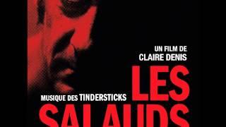 Tindersticks - put your love in me (Les Salauds)