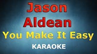 Jason Aldean   You Make It Easy LYRICS Karaoke