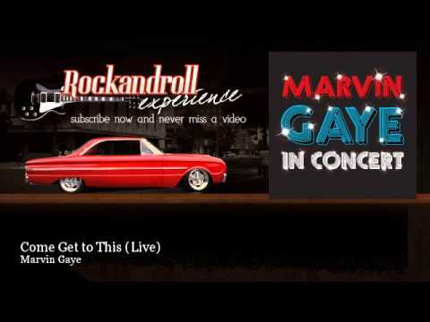 Marvin Gaye - Come Get To This video