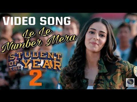 Le Le Number Mera Song   Student Of The Year 2  Tiger Shroff  Ananya Pandey & Tara Sutaria