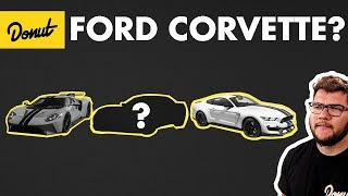 Why doesn't Ford make a Corvette competitor? | WheelHouse