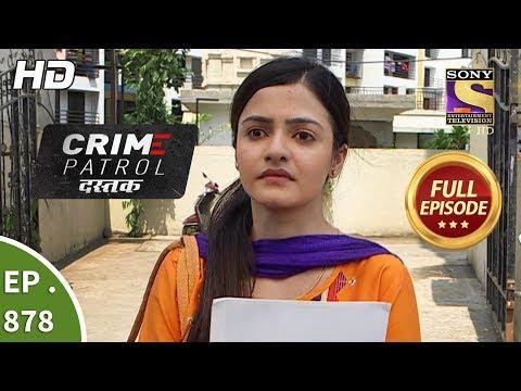 Crime Patrol Dastak - Ep 860 - Full Episode - 10th September