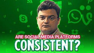 Are Social Media platforms consistent?