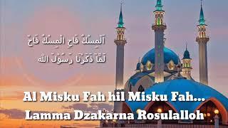 Lirik Al Misku Fah Ai Khodijah...