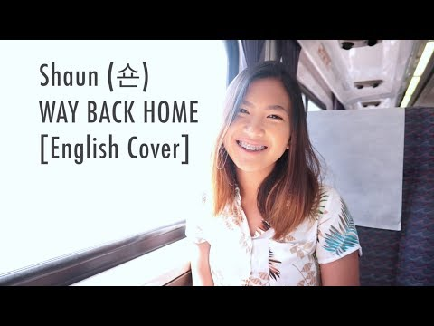 Shaun (숀) - Way Back Home (English Cover)