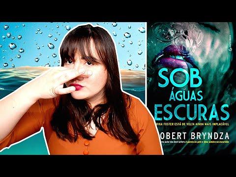 SOB ÁGUAS ESCURAS | ROBERT BRYNDZA | EDITORA GUTENBERG | LIVRO