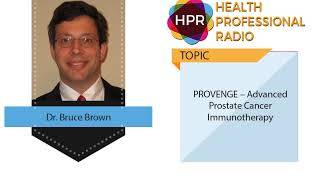 PROVENGE – Advanced Prostate Cancer Immunotherapy