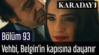 Karadayı 92 Bölüm | Belgin, Mahir'i durdurmak ister | video izle