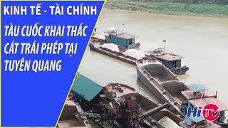 Tàu Cuốc Khai Thác Cát Trái Phép Tại Tuyên Quang