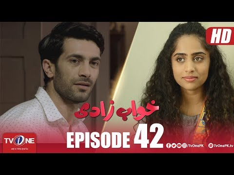 Khuwabzaadi | Episode 42 | TV One Drama | 16 January 2019