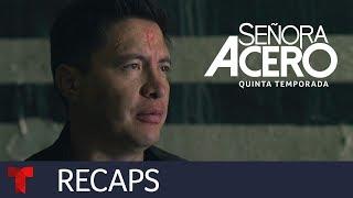 Señora Acero 5 | Recap (02012019) | Telemundo