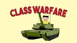 Welcome to the CLASS WAR! - Why Capitalism SUCKS - Part 2