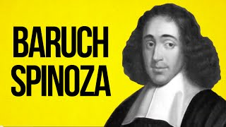 PHILOSOPHY - Baruch Spinoza