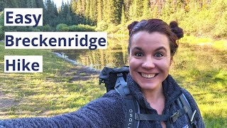 EASY BRECKENRIDGE, COLORADO HIKE | Perfect for all ages!