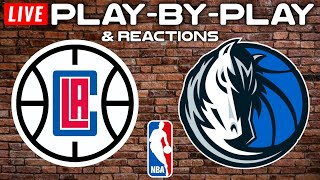 Los Angeles Clippers vs Dallas Mavericks   Live Play-By-Play & Reactions