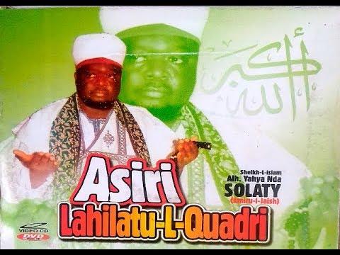 SHEIK YAHYA SOLATY AMEER GAESH ASIRI LAILATU QUADRI LATEST ISLAMIC LECTURE