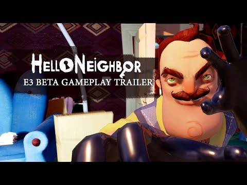 Hello Neighbor E3 Beta Gameplay Trailer thumbnail