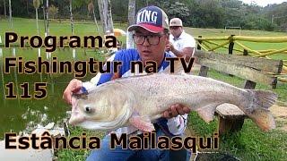 Programa Fishingtur na TV 115 - Estância Mailasqui