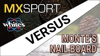 MX Sport VS Monte's Nail Board
