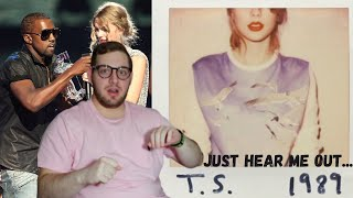 KANYE WEST fan REACTS to TAYLOR SWIFT FOR THE FIRST TIME (1989 FULL ALBUM)
