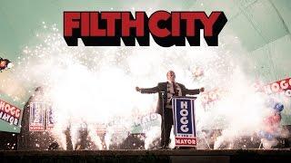 Filth City (0000) Video