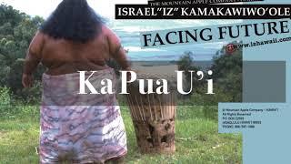 Ka Pua U'i - Israel Kamakawiwo'ole  (Video)