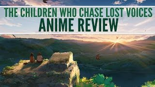 Sloths Anime Reviews  The Children Who Chase Lost Voices