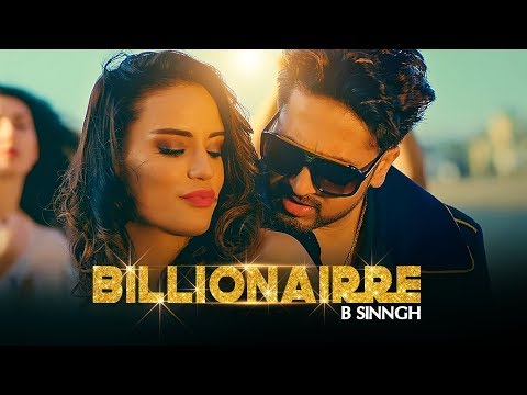 Billionairre song video sung/written/acted by B Sinngh