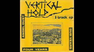 Vertical Hold - Angel Dust (1984)