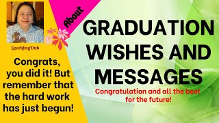 GRADUATION WISHES AND MESSAGES | SparklingDub.Quotes 76