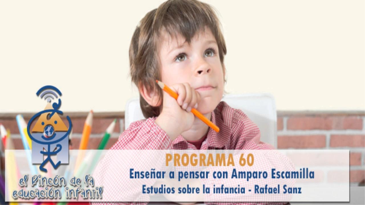 Enseñar a pensar - Mancharse en la infancia beneficia - Rafael Sanz (p60)